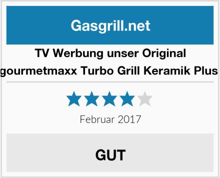 TV Unser Original gourmetmaxx Turbo Grill Keramik Plus  Test