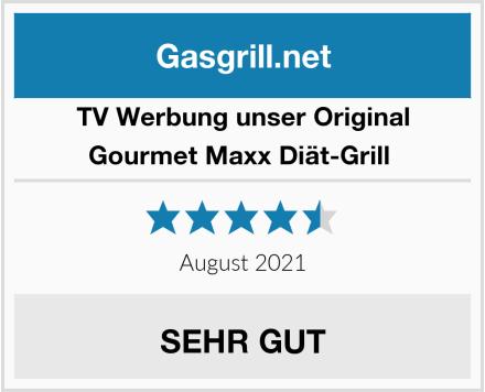 TV Unser Original Gourmet Maxx Diät-Grill  Test
