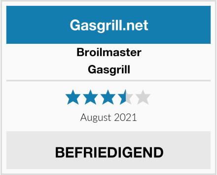 Broilmaster Gasgrill Test