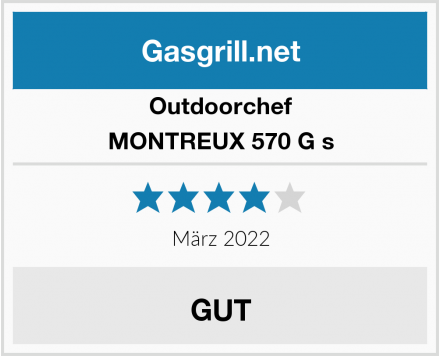 Outdoorchef MONTREUX 570 G s Test