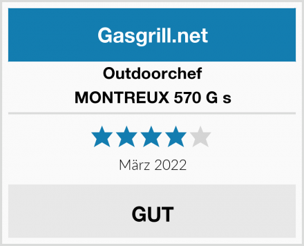 Outdoorchef MONTREUX 570 G s Test