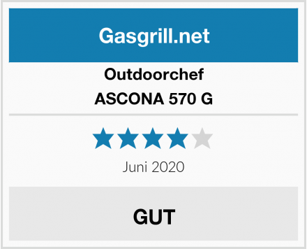 Outdoorchef ASCONA 570 G Test