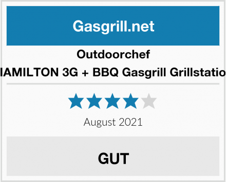Outdoorchef HAMILTON 3G + BBQ Gasgrill Grillstation Test