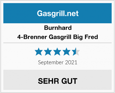 Burnhard 4-Brenner Gasgrill Big Fred Test