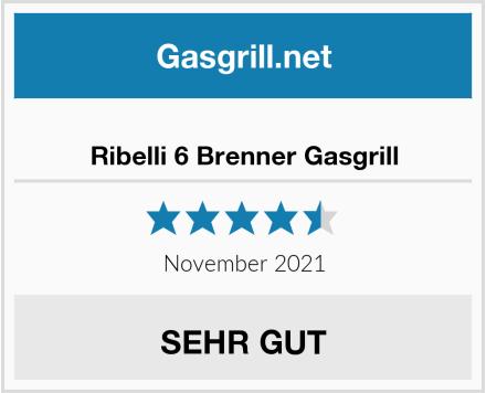 Ribelli 6 Brenner Gasgrill Test