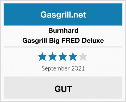 Burnhard Gasgrill Big FRED Deluxe Test