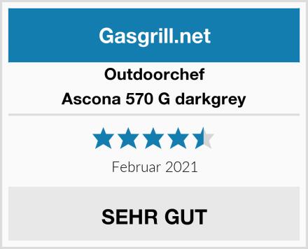 Outdoorchef Ascona 570 G darkgrey Test