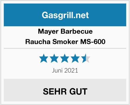 Mayer Barbecue Raucha Smoker MS-600 Test