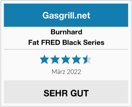 Burnhard 6-Brenner Gasgrill Fat FRED Black Series Test